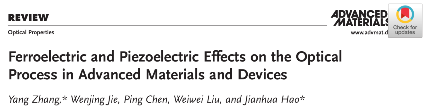 Ferroelectric and Piezoelectric Effects on the Optical Process in Advanced Materials and Devices