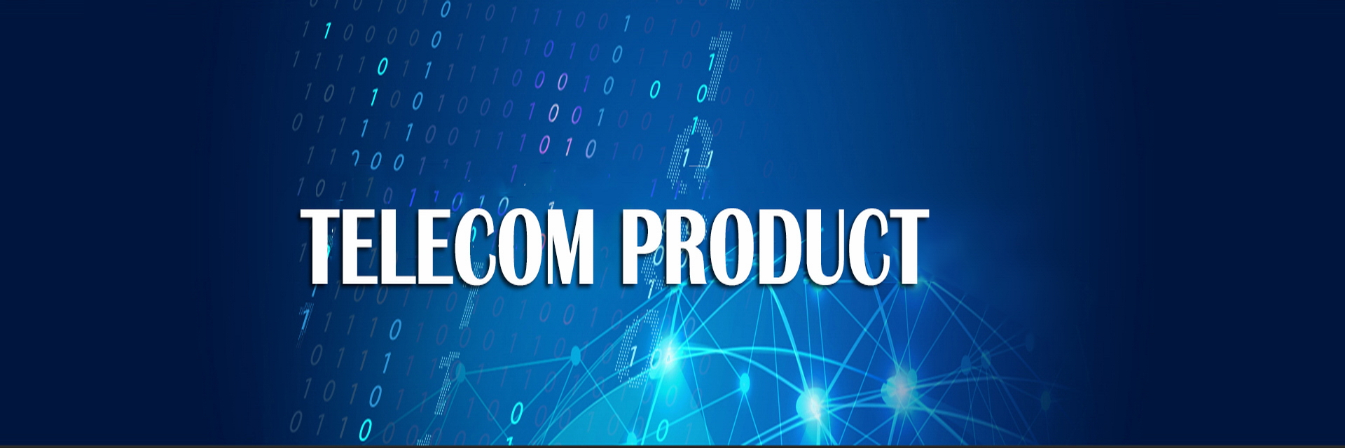 Telecom Product Product
